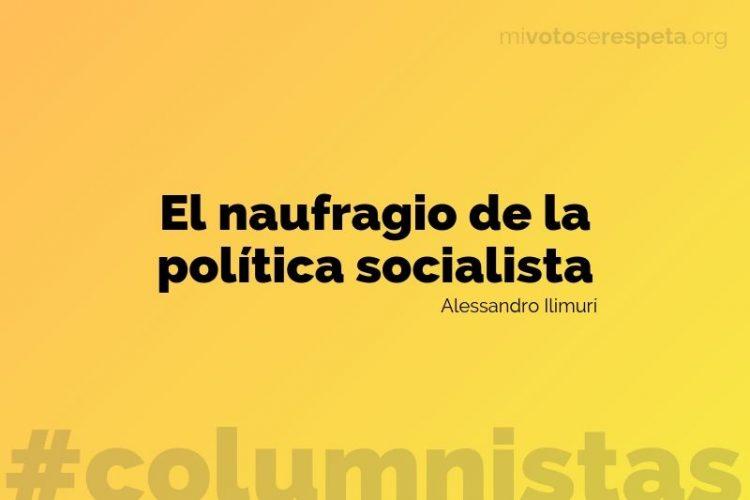 El naufragio de la política socialista