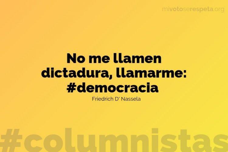 No me llamen dictadura