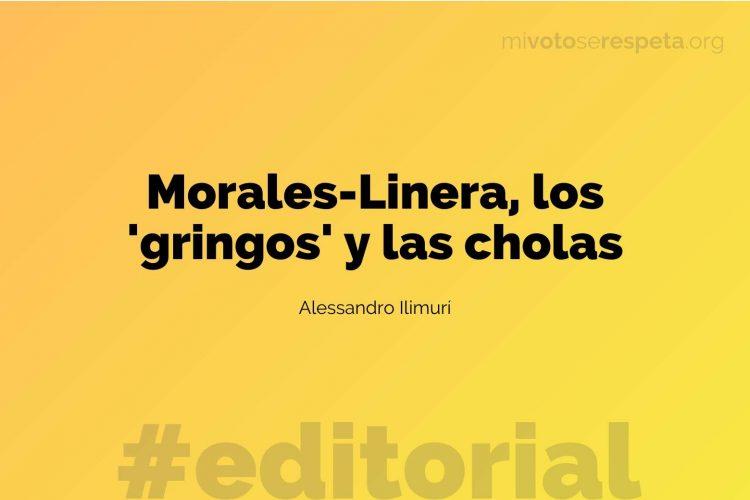 Morales-Linera, los 'gringos' y las cholas